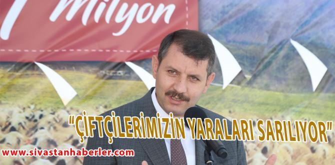 """""""ÇİFTÇİLERİMİZİN YARALARI SARILIYOR"""""""