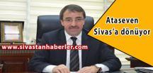 Ataseven, Sivas'a dönüyor