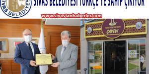 SİVAS BELEDİYESİ TÜRKÇE'YE SAHİP ÇIKIYOR
