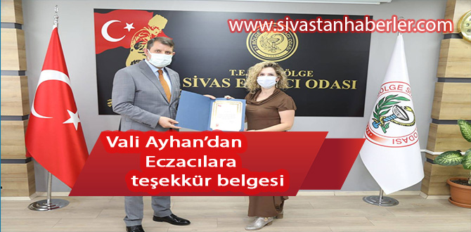 Vali Ayhan'dan Eczacılara teşekkür belgesi