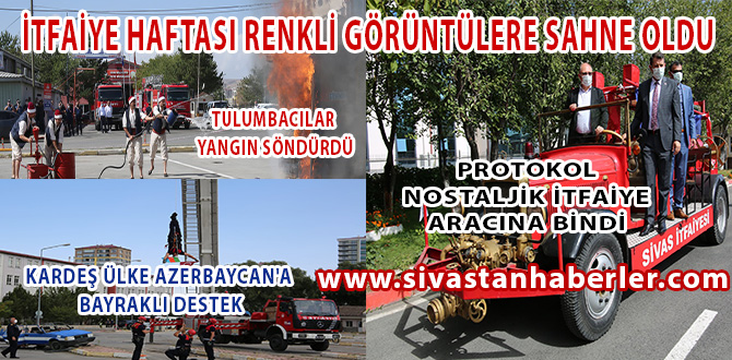 Sivas'ta İtfaiye Haftası Renkli Görüntülere Sahne Oldu