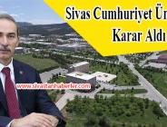Sivas Cumhuriyet Üniversitesi Karar Aldı