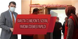 SİVAS'TA 72 MİLYON TL SOSYAL YARDIM ÖDEMESİ YAPILDI