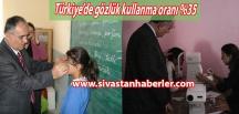 Türkiye'de gözlük kullanma oranı %35