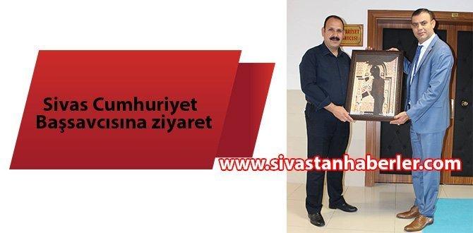 Sivas Cumhuriyet Başsavcısına ziyaret