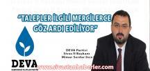 """""""TALEPLER İLGİLİ MERCİLERCE GÖZ ARDI EDİLİYOR"""""""