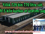 Yıllık 729 bin 770 litre süt, 5 bin 915 kilo karkas et üretimi yapılacak