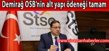 Demirağ OSB'nin alt yapı ödeneği tamam
