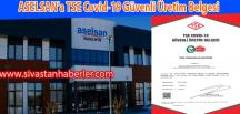 ASELSAN'a TSE Covid-19 Güvenli Üretim Belgesi
