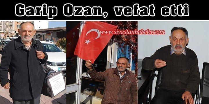 Garip Ozan, vefat etti