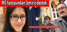 MS hastasından İzmir'e destek