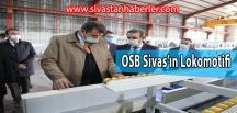 OSB Sivas'ın Lokomotifi
