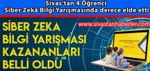 Sivas'tan 4 Öğrenci Siber Zekâ Bilgi Yarışmasında derece elde etti