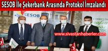 SESOB İle Şekerbank Arasında Protokol İmzalandı