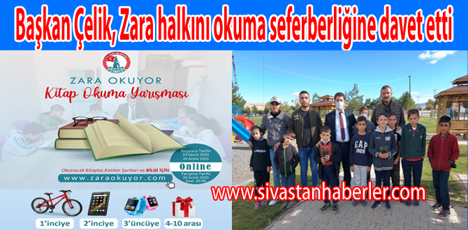 Başkan Çelik, Zara halkını okuma seferberliğine davet etti