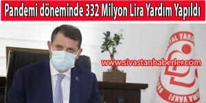 Pandemi döneminde 332 Milyon Lira Yardım Yapıldı