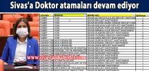 Sivas'a Doktor atamaları devam ediyor
