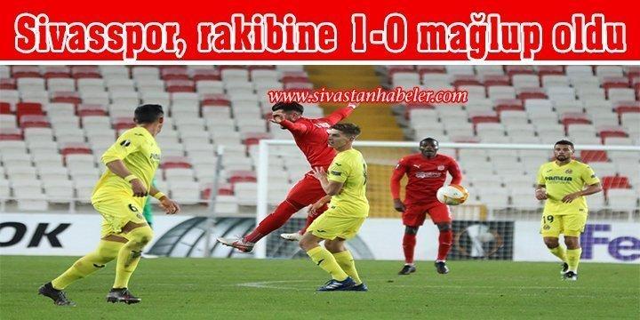 Sivasspor, rakibine 1-0 mağlup oldu