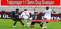 Trabzonspor 1-1 Demir Grup Sivasspor