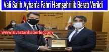 Vali Salih Ayhan'a Fahri Hemşehrilik Beratı Verildi
