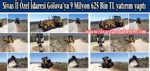 Sivas İl Özel İdaresi Gölova'ya 9️ Milyon 625 Bin TL yatırım yaptı