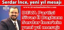 DEVA Partisi Sivas İl Başkanı İnce, yeni yıl mesajı yayınladı