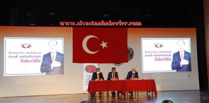 Sivas Muhtarlar Derneği Olağan Genel Kurul Toplantısı Gerçekleşti