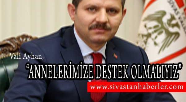 """""""ANNELERİMİZE DESTEK OLMALIYIZ"""""""