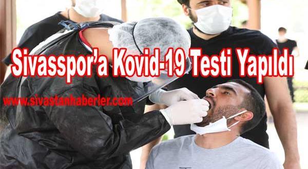 Sivasspor'a Kovid-19 Testi Yapıldı