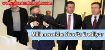 Milli mercekler Sivas'ta üretiliyor